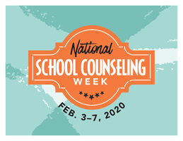 February 3-7 is National School Counseling Week
